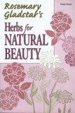 Rosemary Gladstar's Herbs for Natural Beauty