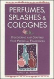 Perfume Splashes and Colognes